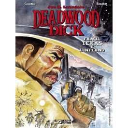 DEADWOOD DICK - FRA IL TEXAS E L'INFERNO