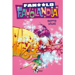 ODIO FAVOLANDIA 2 - VARIANT FAN**LO FAVOLANDIA 2