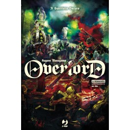OVERLORD - LIGHT NOVEL 2 - IL GUERRIERO OSCURO