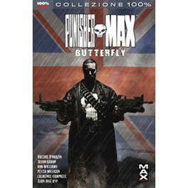 PUNISHER MAX 20: BUTTERFLY - 100% MARVEL MAX