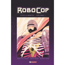 ROBOCOP HARD COVER VIVO O MORTO 1