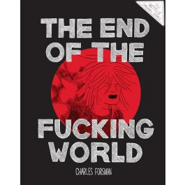 TEOTFW - THE END OF THE FUCKING WORLD