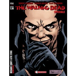 THE WALKING DEAD - NEGAN E' QUI E ALTRE STORIE - VARIANT