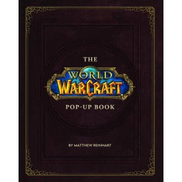 WORLD OF WARCRAFT - IL LIBRO POP-UP