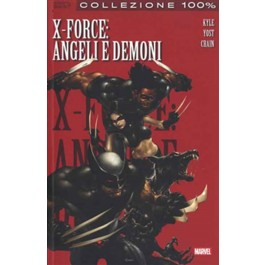 X-FORCE 1 - ANGELI E DEMONI - 100% MARVEL BEST