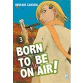 BORN TO BE ON AIR! 3