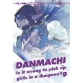 DANMACHI NOVEL 9 - IS IT WRONG TO PICK UP GIRLS IN A DUNGEON?