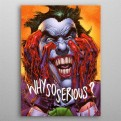 DC COMICS - 380778M - WHY SO SERIOUS?