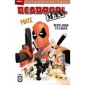 DEADPOOL MAX 1: FOLLE (NUTJOB) - 100% MARVEL MAX