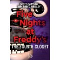 FIVE NIGHT AT FREDDY'S - THE FOURTH CLOSET