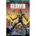 FOR FANS ONLY 6: KILLRAVEN