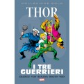 MARVEL GOLD: THOR - I TRE GUERRIERI