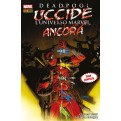 MARVEL ICONS 39 - DEADPOOL UCCIDE L'UNIVERSO MARVEL ANCORA