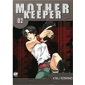 MOTHER KEEPER 2