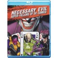 NECESSARY EVIL: VILLAINS OF DC COMICS (BLU RAY)