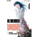 RE/MEMBER UNRAVEL 4