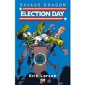 SAVAGE DRAGON STAGIONE III 4 - ELECTION DAY