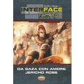 SAVAGE WORLDS - AMBIENTAZIONE - INTERFACE ZERO 2.0 - DA GAZA CON AMORE