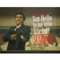 SCARFACE - GLASS POSTER (40X30CM) - SAY HELLO TO MY LITTLE FRIEND