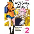 SO I'M A SPIDER, SO WHAT? 2