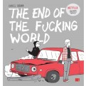 TEOTFW - THE END OF THE FUCKING WORLD - NUOVA EDIZIONE