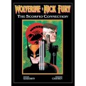 WOLVERINE & NICK FURY: SCORPIO CONNECTION - DELUXE