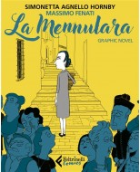 LA MENNULARA. GRAPHIC NOVEL