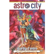 ASTRO CITY VOL.14 NUOVA SERIE 5: GUARDIA D'ONORE