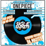 SIGLE ANIMATE 1 - ONE PIECE
