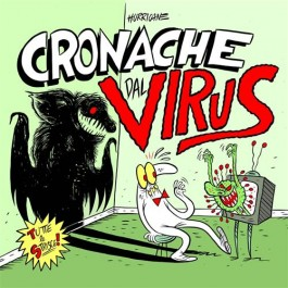 CRONACHE DAL VIRUS