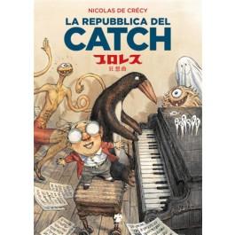 LA REPUBBLICA DEL CATCH - RISTAMPA