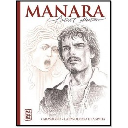 MANARA ARTIST COLLECTION 1 - CARAVAGGIO