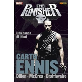 THE PUNISHER GARTH ENNIS COLLECTION 6 - UNA BANDA DI IDIOTI