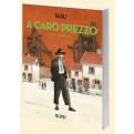 A CARO PREZZO - VOL.1 - BELLA CIAO
