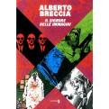 ALBERTO BRECCIA - IL SIGNORE DELLE IMMAGINI