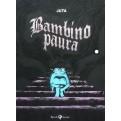 BAMBINO PAURA