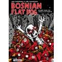 BOSNIAN FLAT DOG - OVVERO COME TITO VISSE IN UN FUMETTO