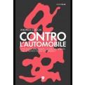 CONTRO L'AUTOMOBILE