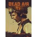DEAD AIR: I GIORNI DELLA PIAGA - MONAD SYSTEM