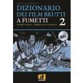 DIZIONARIO DEI FILM BRUTTI A FUMETTI 2