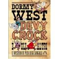 DORMY WEST, DEVY CROCK E GLI ALTRI