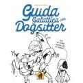 GUIDA GALATTICA PER DOGSITTER - NUOVA EDIZIONE