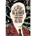 H.P. LOVECRAFT - DA ALTROVE ED ALTRI RACCONTI (CARTONATO)