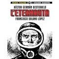 I GRANDI MAESTRI 56: OESTERHELD / SOLANO LOPEZ - L'ETERNAUTA (PRIMA PARTE)