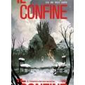 IL CONFINE 6 - L'INVERNO CHE NON SE NE VA