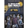 IL MIGLIORE DEI MALI 1 - L'UOMO DI LATTA
