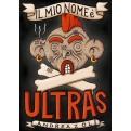 IL MIO NOME E' ULTRAS