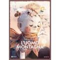L'UOMO MONTAGNA - NUOVA EDIZIONE