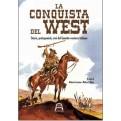LA CONQUISTA DEL WEST - UN'ANTOLOGIA