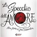 LO SPECCHIO DELL'AMORE